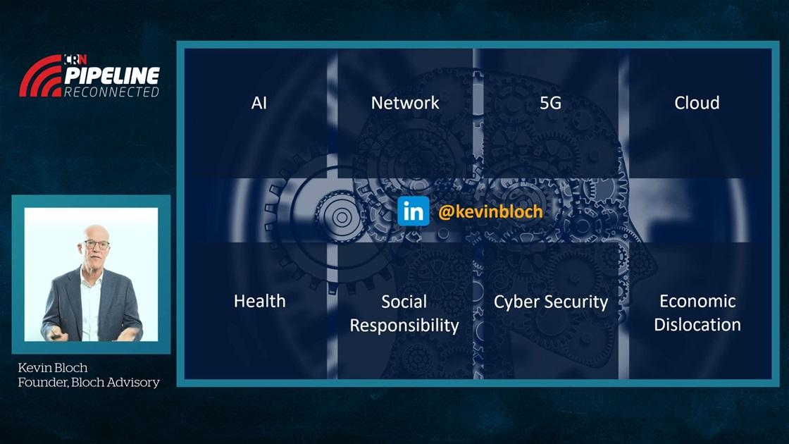 Kevin Bloch | 2020 Tech Trends | CRN Pipeline Keynote
