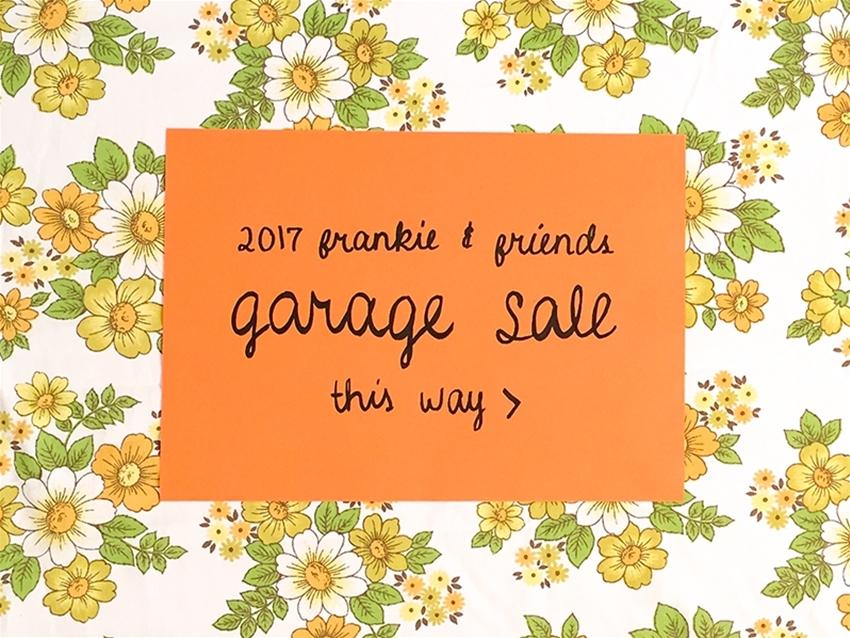 frankie and friends garage sale