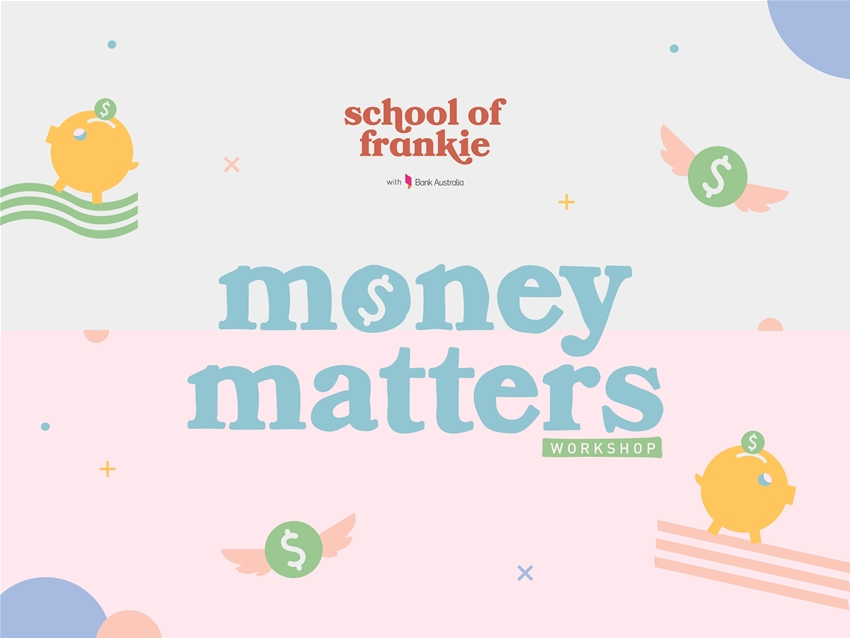 come to our money matters workshop in melbourne