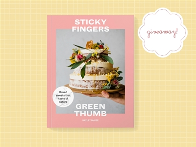 stuff mondays – sticky fingers, green thumb cookbook