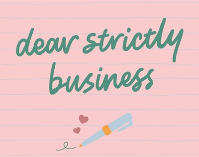 dear strictly business