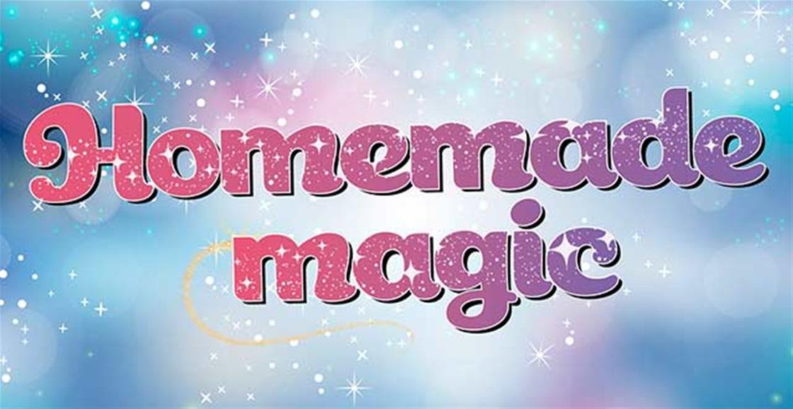Homemade Magic
