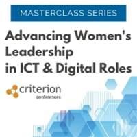 Advancing Women's Leadership in ICT & Digital Roles Masterclass