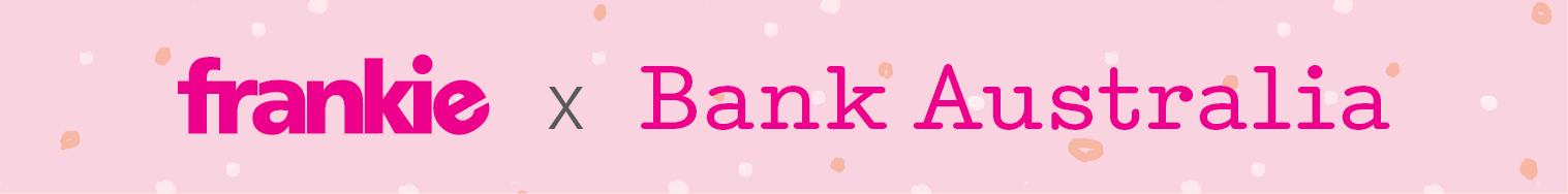 frankie x bank australia2